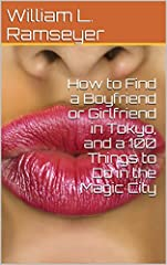 How to find romance or friendship fast in Tokyo.  Places to go, and things to do.  How to have fun as a tourist or ex-pat.  Approximately 25 pages.