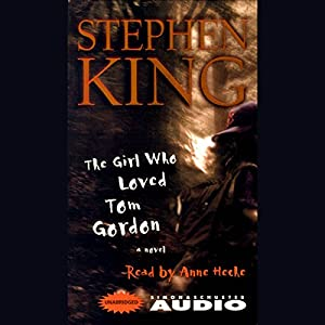 The Girl Who Loved Tom Gordon Audiobook