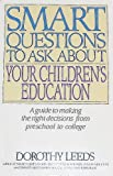 Smart Questions on Child Education, D. Leeds, 0061042404