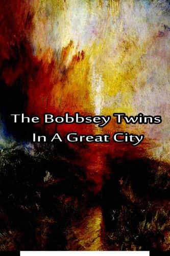 The Bobbsey Twins In A Great City ebook