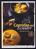 Comidas Del Ecuador: Recetas Tradicionales para Gente De Hoy; inc. Recetas con Quinua (Quinoa), Zana