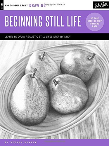 Drawing: Beginning Still Life: Learn to draw realistic still lifes step by step - 40 page step-by-step drawing book (How to Draw & Paint) (Drawing Fruit compare prices)