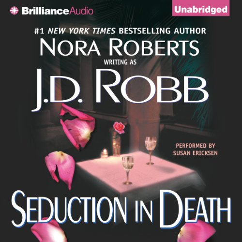 Seduction in Death: In Death, Book 13 Audiobook [Free Download by Trial] thumbnail