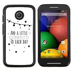 Stuss Case / Funda Carcasa protectora - Cita Dulce Vida Amor de texto minimalista Limpio - Motorola Moto E ( 1st Generation )