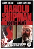 Harold Shipman - Doctor Death