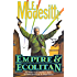 """Empire & Ecolitan: Two complete novels of the Galactic Empire: 'The Ecolitan Operation' and """"The Ecologic Sucession' (Ecolitan Matter)"""