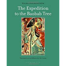 The Expedition to the Baobab Tree: A Novel