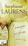 El Amante Perfecto, Stephanie Laurens, 8498724848