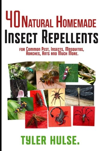 homemade-repellents-40-natural-homemade-insect-repellents-for-mosquitos-ants-flies-roaches-and-commo