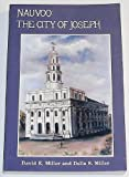 Front cover for the book Nauvoo, the City of Joseph by David E. Miller