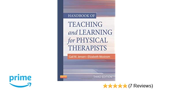 Handbook of Teaching and Learning for Physical Therapists ...