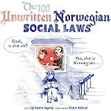 The 100 Unwritten Norwegian Social Laws