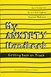My Anxiety Handbook: Getting Back on Track
