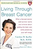 Living Through Breast Cancer, Carolyn M. Kaelin and Francesca Coltrera, 0071444637