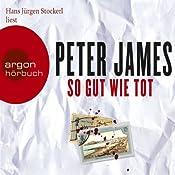 So gut wie tot   Peter James
