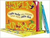 Estuche Cada noche un cuento, una letra cada día Castellano - A PARTIR DE 3 AÑOS - LIBROS DIDÁCTICOS - Cada noche un cuento: Amazon.es: Doumerc, Beatriz, Tría 3: Libros