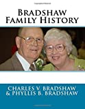 img - for Bradshaw Family History book / textbook / text book