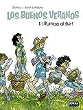 LOS BUENOS VERANOS 01 ¡RUMBO AL SUR!