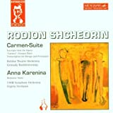 Shchedrin: Carmen-Suite / Anna Karenina