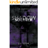 Shadow Soldier (The Shadow Saga Book 1)