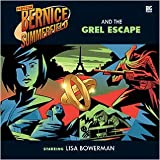 Proffessor Bernice Summerfield and The Grel Escape