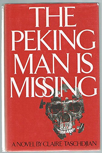The Peking Man Is Missing