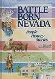 Battle Born Nevada, Don Lynch and David Thompson, 0913205206