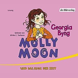 Molly Moon und das Auge der Zeit Hörbuch