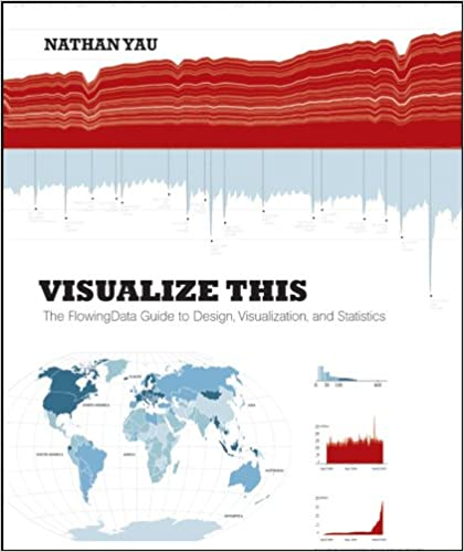 Amazon visualize this the flowingdata guide to design amazon visualize this the flowingdata guide to design visualization and statistics ebook nathan yau kindle store fandeluxe Choice Image