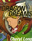 Dragon Dreams, Cheryl Long and Long, 9889881950