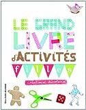 """Afficher """"Le Grand livre d'activités"""""""
