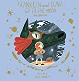 Image of Franklin and Luna Go to the Moon (Franklin and Luna)