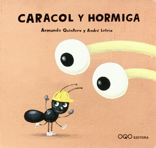 Caracol y hormiga/ Snail and Ant