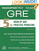 #5: 5 lb. Book of GRE Practice Problems (Manhattan Prep 5 lb Series)