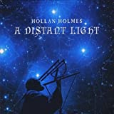 A Distant Light by Holmes, Hollan (2011-01-01)
