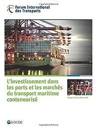 Tables rondes Fit L'investissement dans les ports et les marchés du transport maritime conteneurisé par  OCDE