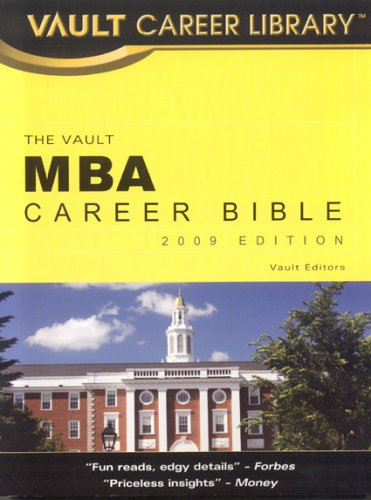 MBA Career Bible (Vault Career Library)
