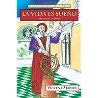 La Vida Es Sueno / Life is a Dream (Cervantes & Co. Spanish Classics) (Spanish Edition)