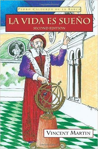 Descarga gratuita de libros de texto en pdf. La Vida Es Sueno, 2nd Ed. (Cervantes & Co. Spanish Classics) en español