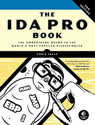 The IDA Pro Book, 2nd Edition: The Unofficial Guide to the World's Most Popular Disassembler