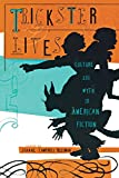 img - for Trickster Lives: Culture and Myth in American Fiction book / textbook / text book