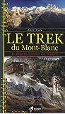 Le trek du Mont-Blanc : 11 étapes autour du massif