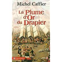 PLUME D'OR DU DRAPIER -LA