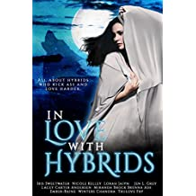 In Love With Hybrids
