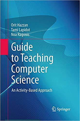 Amazon.com: Guide to Teaching Computer Science: An Activity-Based ...