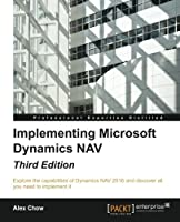 Implementing Microsoft Dynamics NAV, 3rd Edition Front Cover