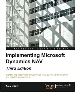 Implementing Microsoft Dynamics NAV - Third Edition: Amazon