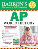img - for Barron's AP World History with CD-ROM, 6th Edition book / textbook / text book
