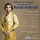 Softly Awakes My Heart: Very Best Of Marian Anderson