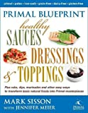 Following the popularity of The Primal Blueprint Cookbook and Primal Blueprint Quick & Easy Meals (both attained Amazon's #1 ranking for low-carb cookbooks), best-selling author Mark Sisson and gourmet chef Jennifer Meier team up again to tran...